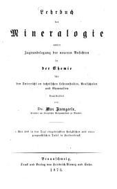 Lehrbuch der Mineralogie: Unter Zugrundelegung d. neueren Ansichten in d. Chemie f. d. Unterricht an techn. Lehranstalten, Realschulen u. Gymnasien