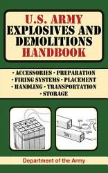 U S Army Explosives And Demolitions Handbook Book PDF