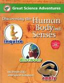 Great Science Adventures Discovering the Human Body And Senses PDF
