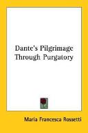Dante's Pilgrimage Through Purgatory