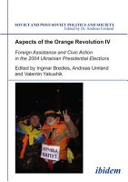 Aspects of the Orange Revolution IV PDF