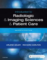 Introduction to Radiologic and Imaging Sciences and Patient Care PDF
