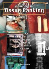 Advances In Tissue Banking: Volume 4