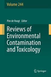 Reviews of Environmental Contamination and Toxicology: Volume 244