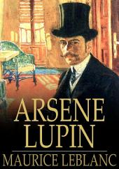 Arsene Lupin: An Adventure Story