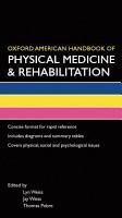 Oxford American Handbook of Physical Medicine   Rehabilitation PDF