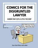 Comics For The Disgruntled Lawyer PDF