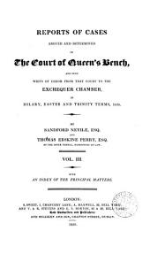 Reports of Cases Argued and Determined in the Court of King's Bench, and Upon Writs of Error from that Court to the Exchequer Chamber ...: 1836-1838, Volume 1