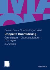 Doppelte Buchführung: Grundlagen - Übungsaufgaben - Lösungen, Ausgabe 2