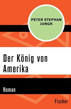 Der K  nig von Amerika PDF