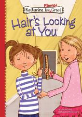 Hair's Looking at You: Book 12