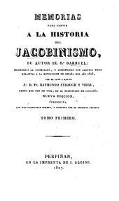 Memorias para servir a la historia del Jacobinismo: Volumen 1