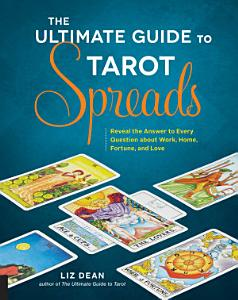 The Ultimate Guide to Tarot Spreads PDF