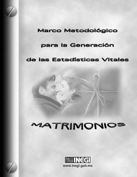 Marco Metodologico Para La Generacion De Las Estadisticas Vitales Matrimonios