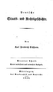 Deutsche Staats- und Rechtsgeschichte: Band 4