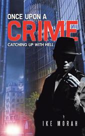 Once Upon a Crime: Catching up with Hell
