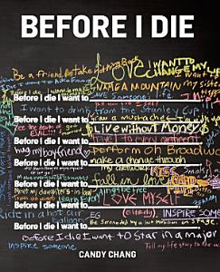 Before I Die Book