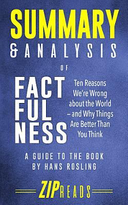 Summary   Analysis of Factfulness