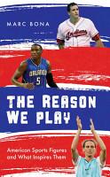 The Reason We Play PDF