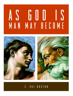 As God Is  Man May Become