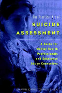 The Practical Art of Suicide Assessment PDF