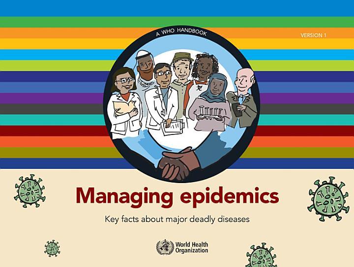Managing epidemics