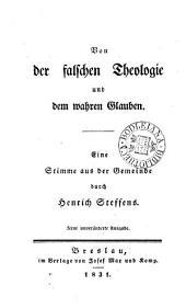 Von der falschen Theologie und dem wahren Glauben. Neue unveränderte Ausg
