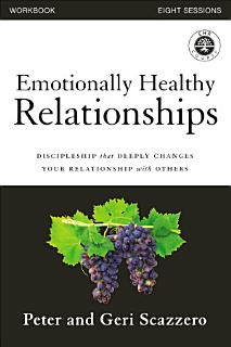 Emotionally Healthy Relationships Workbook Book
