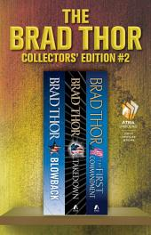 Brad Thor Collectors' Edition #2: Blowback, Takedown, The First Commandment