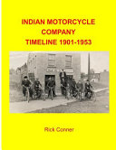 Indian Motorcycle Company Timeline 1901-1953