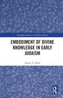 Embodiment of Divine Knowledge in Early Judaism PDF