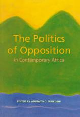 The Politics of Opposition in Contemporary Africa PDF