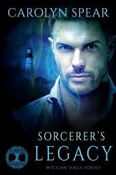 Sorcerer's Legacy (Wiccan Haus #12)