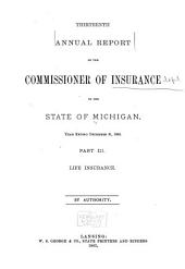 Annual Report of the Commissioner of Insurance of the State of Michigan ...: Volume 13, Part 2
