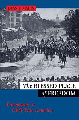 The Blessed Place of Freedom PDF