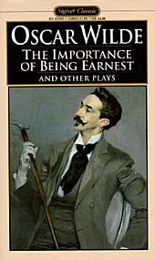 The Importance of Being Earnest and Other Plays: Salome; Lady Windermere's Fan