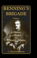 Benning s Brigade  A history and roster of the Fifteenth Georgia PDF