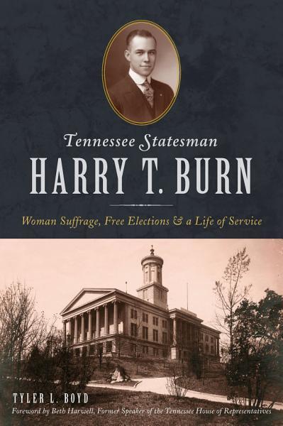 Tennesse Statesman Harry T  Burn PDF