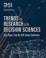 Trends and Research in the Decision Sciences PDF