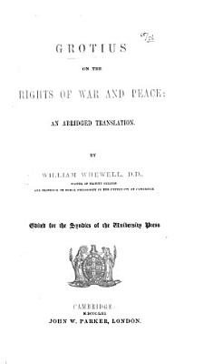 Grotius on the Rights of War and Peace  an Abriged Translation PDF