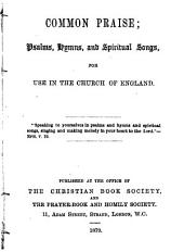 Common Praise: Psalms, Hymns and Spiritual Songs for Use in the Church of England
