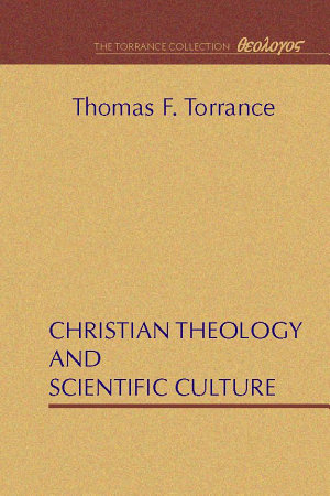 Christian Theology and Scientific Culture