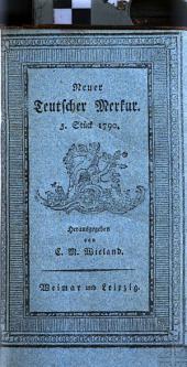 Der Neue Teutsche Merkur vom Jahr 1790: Zweyter Band