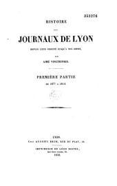 Histoire des journaux de Lyon depuis leur origine jusqu'à nos jours