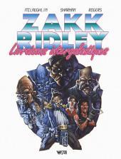 Zakk Ridley, livraisons intergalactiques