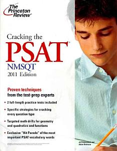 Cracking the PSAT/NMSQT, 2011 Edition