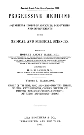 Progressive Medicine: A Quarterly Digest of Advances, Discoveries, and Improvements in the Medical and Surgical Sciences, Volume 1