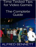 Time Tested Tips for Video Games  The Complete Guide PDF