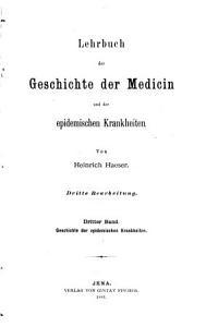 Lehrbuch der Geschichte der Medicin und der epidemischen Krankheiten PDF