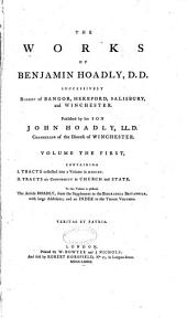 The Works of Benjamin Hoadly: Volume 1